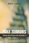 Holy Terrors: Thinking About Religion After September 11