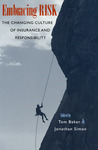 Embracing Risk: The Changing Culture of Insurance and Responsibility
