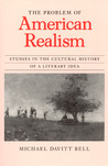 The Problem of American Realism by Michael Davitt Bell