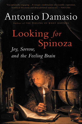 Looking for Spinoza by António R. Damásio