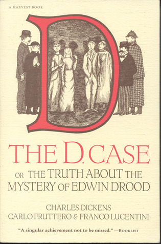 The D. Case or The Truth About The Mystery Of Edwin Drood by Carlo Fruttero