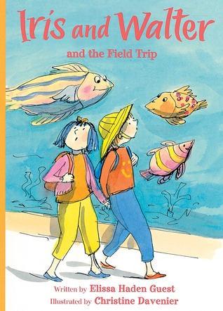 Iris and Walter and the Field Trip (Iris and Walter)
