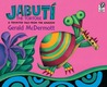 Jabutí the Tortoise: A Trickster Tale from the Amazon