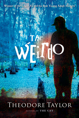 The Weirdo by Theodore Taylor