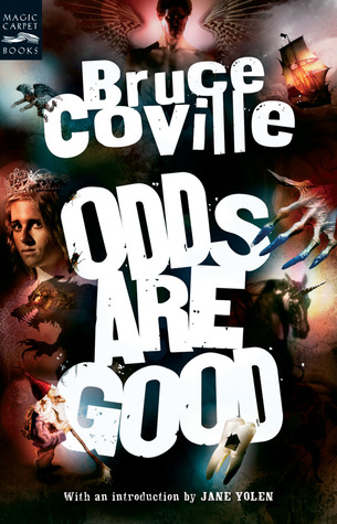 Odds Are Good: An Oddly Enough and Odder Than Ever Omnibus