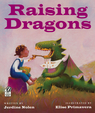 Raising Dragons by Jerdine Nolen