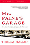 Mrs. Paine's Garage and the Murder of John F. Kennedy