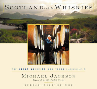 Scotland and Its Whiskies by Michael James Jackson