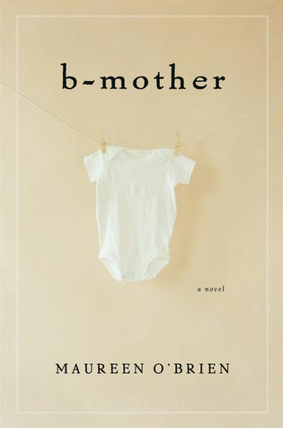 B-Mother by Maureen O'brian