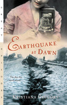 Earthquake at Dawn by Kristiana Gregory