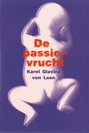 De passievrucht by Karel Glastra van Loon
