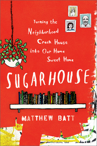 Sugarhouse by Matthew Batt