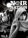 Noir Nation  No. 1 by Eddie Vega