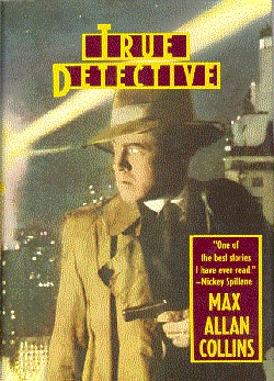 True Detective by Max Allan Collins