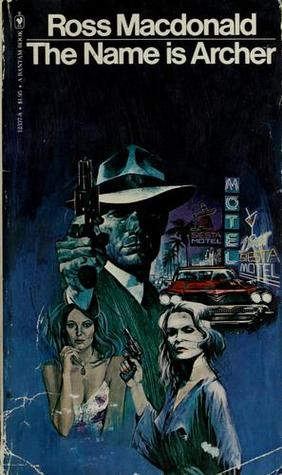 The Name Is Archer by Ross Macdonald
