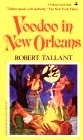 Voodoo in New Orleans by Robert Tallant