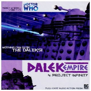 Dalek Empire I: Chapter Four - Project Infinity (Doctor Who)