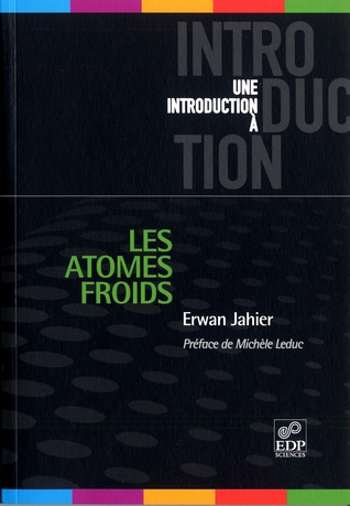 Les atomes froids by Erwan Jahier