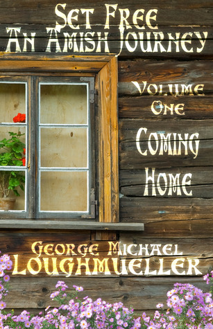 Coming Home by George Michael Loughmueller