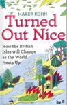 Turned Out Nice: How The British Isles Will Change As The World Heats Up