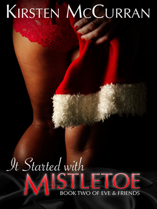It Started With Mistletoe by Kirsten McCurran