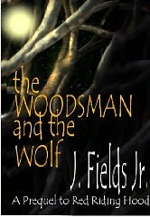 The Woodsman and the Wolf