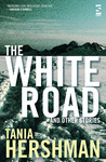 The White Road an...
