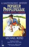 Monsieur Pamplemousse and the Secret Mission (Monsieur Pamplemousse Mystery, Book 2)