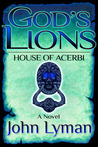 House of Acerbi (God's Lions, #2)