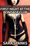 First Night at the Bondage Club: Confessions of a Bondage