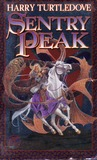 Sentry Peak (War Between the Provinces, #1)