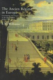 The Ancien Regime In Europe: Government and Society in the Major States, 1648-1789