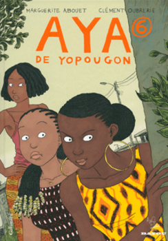 Aya de Yopougon, Tome 6 by Marguerite Abouet