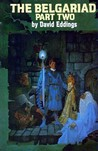 The Belgariad, Part Two: Castle of Wizardry / Enchanter's End Game (The Belgariad, #4-5)