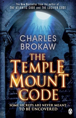 The Temple Mount Code by Charles Brokaw