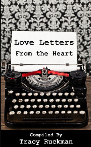 Love Letters from the Heart by Tracy Ruckman