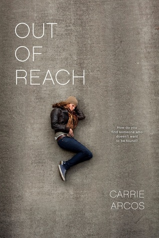 Out of Reach by Carrie Arcos