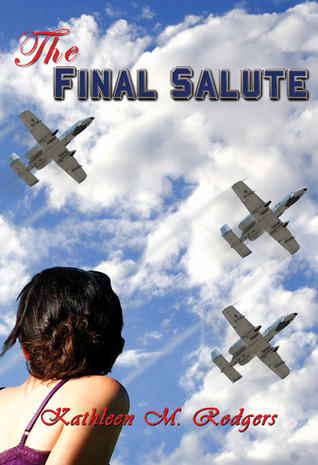 The Final Salute by Kathleen M. Rodgers