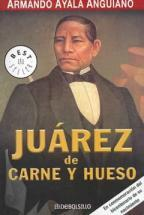 Juarez de carne y hueso/ Juarez of Flesh and Blood (Best Seller)