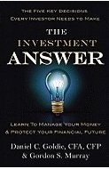 The Investment Answer by Daniel C. Goldie