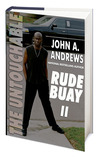 Rude Buay ... The Untouchable by John A. Andrews