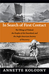 In Search of First Contact: The Vikings of Vinland, the Peoples of the Dawnland, and the Anglo-American Anxiety of Discovery