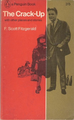 The Crack-Up with other pieces and stories by F. Scott Fitzgerald