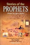 Stories Of The Prophets (Peace Be Upon Them All)