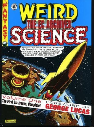 The EC Archives: Weird Science, Vol. 1