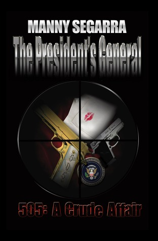 The President's General, 505 by Manny Segarra