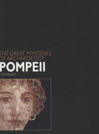 Pompeii (Great Mysteries of Archaeology)