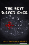 The Best Sniper Ever