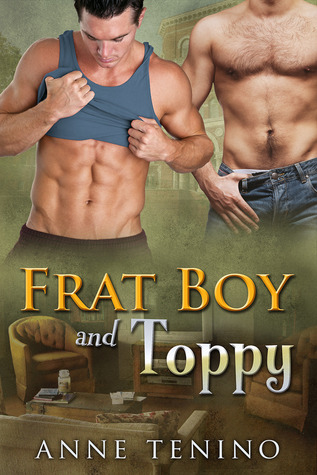 Frat Boy and Toppy by Anne Tenino