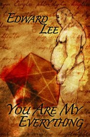 You Are My Everything by Edward Lee